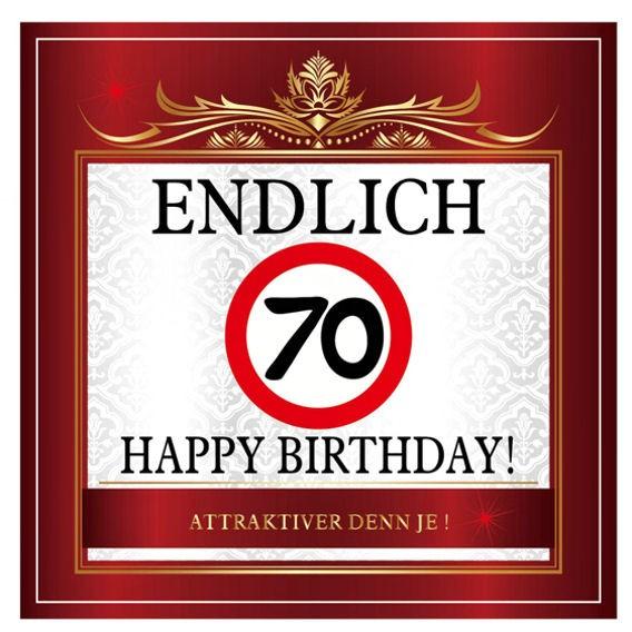 Aufkleber 'Endlich 70 - Happy Birthday!' Maße: ca. 10 x 10 cm
