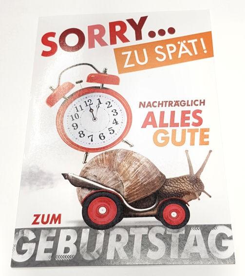 'SORRY zu Spät! - NACHTRÄGLICH alles Gute zum Geburtstag' Grußkarte mit Umschlag