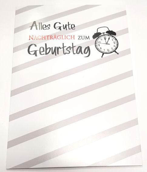 'Alles Gute NACHTRÄGLICH zum Geburtstag' Grußkarte mit Umschlag